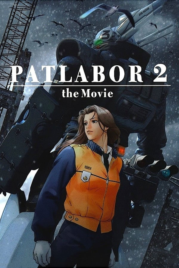 Mobile Police Patlabor 2: The Movie (1993)